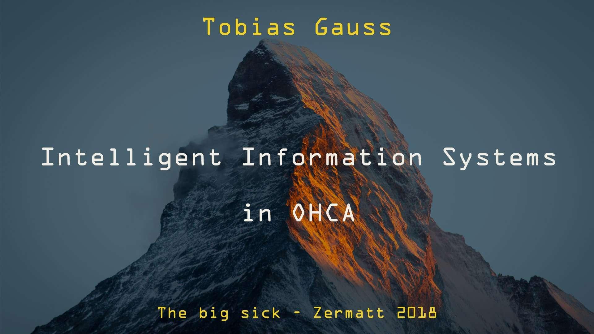 Intelligent Information Systems in OHCA   Tobias Gauss   TBS18