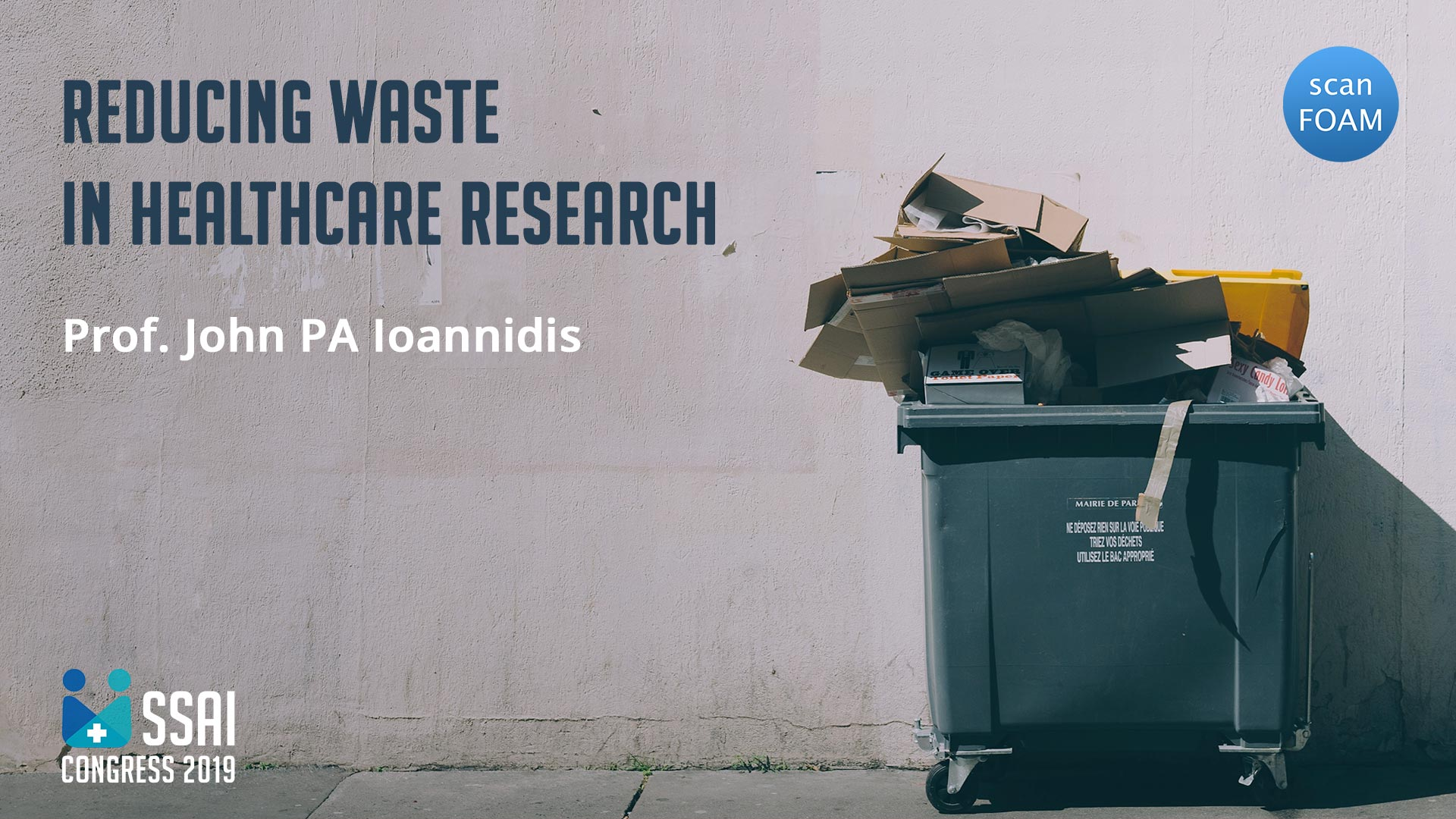 Reducing waste in healthcare research | John PA Ioannidis | SSAI2019