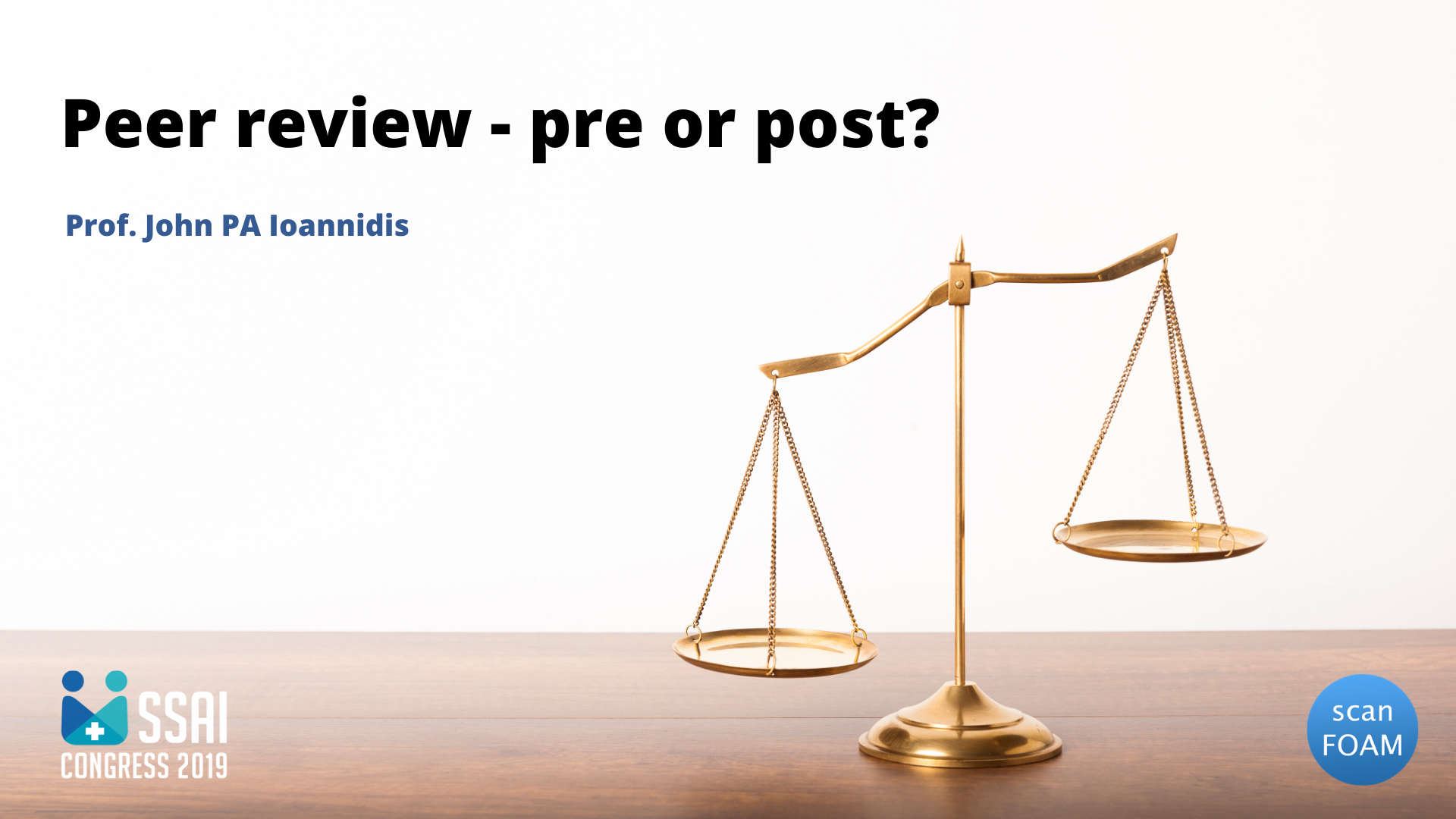 Peer review – pre or post? | John PA Ioannidis | SSAI2019