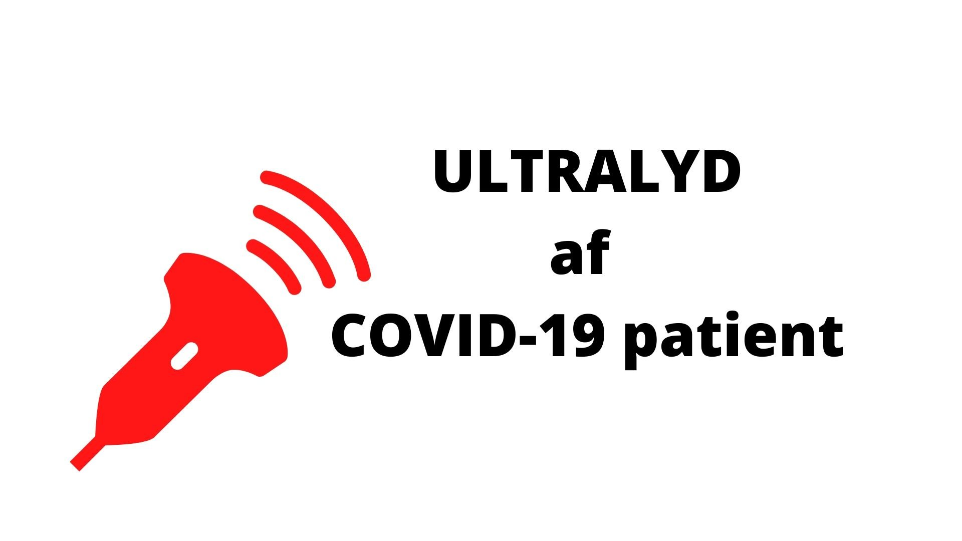 Ultralyd af COVID-19 patient
